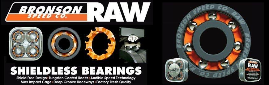 Bronson Raw Bearings